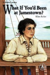 What If You'd Been at Jamestown | Ellen Keller |
