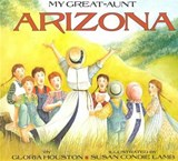 My Great-Aunt Arizona | Gloria Houston |