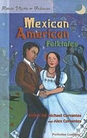Retold Mexican American Folktales