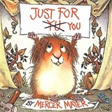 Just for You | Mercer Mayer |