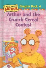 Arthur and the Crunch Cereal Contest | Marc Tolon Brown |