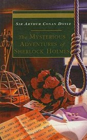 The Mysterious Adventures of Sherlock Holmes | Arthur Conan Doyle |