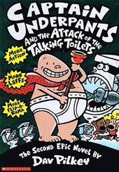 Captain Underpants and the Attack of Thetalking Toilets | Dav Pilkey |