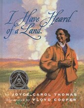 I Have Heard of a Land | Joyce Carol Thomas |