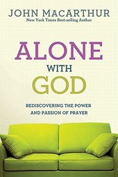 Alone with God | John Macarthur Jr |
