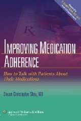 Improving Medication Adherence | Shawn Christopher Shea |