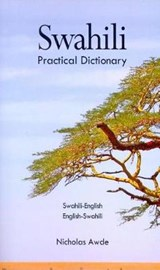 Swahili-English, English-Swahili Practical Dictionary | Nicholas Awde |