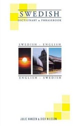 Swedish-English/English-Swedish Dictionary & Phrasebook | Hansen, Julie; Nilsson, Dick |