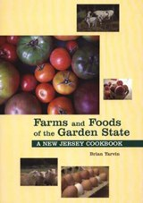 Farms and Foods of the Garden State | Brian Yarvin |