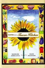 Tastes from a Tuscan Kitchen | Madeline Armillotta |