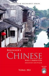 Beginner's Chinese with 2 Audio CDs, Second Edition [With 2 CDs] | Yong Ho |