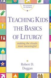 Teaching Kids the Basics of Liturgy