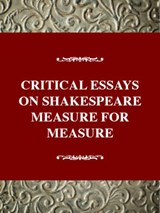Critical Essays on Shakespeare's Measure for Measure | Richard P Wheeler |