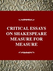 Critical Essays on Shakespeare's Measure for Measure