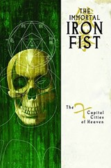 The Immortal Iron Fist | Fraction, Matt ; Brubaker, Ed |