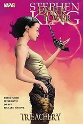 Dark tower (03): treachery (graphic novel)