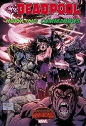 Secret Wars Warzones! Mrs. Deadpool and the Howling Commandos