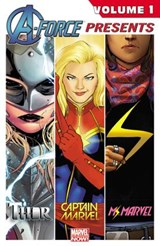 A-Force Presents | Kelly Sue DeConnick; Nathan Edmondson; G. Willow Wilson |