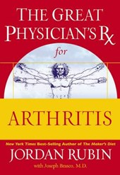 The Great Physician's RX for Arthritis | Jordan Rubin |