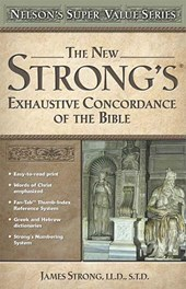 New Strong's Exhautive Concordance | James Strong |