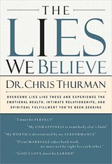 The Lies We Believe | Chris Thurman |