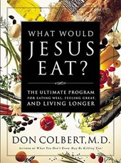 What Would Jesus Eat?