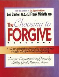 Choosing to Forgive Workbook | Frank Minirth |