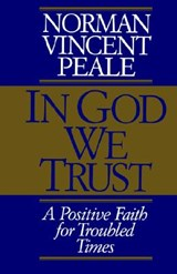 In God We Trust | Norman Vincent Peale |