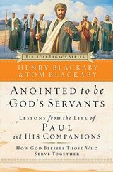 Anointed to Be God's Servants | Henry Blackaby |