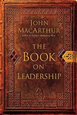 The Book on Leadership | John MacArthur |
