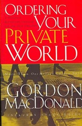 Ordering Your Private World | Gordon MacDonald |