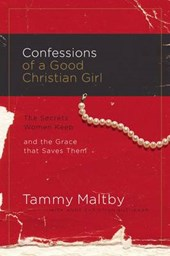 Confessions of a Good Christian Girl | Tammy Maltby |