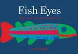Fish Eyes | Lois Ehlert |