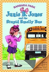 Junie B. Jones and the Stupid Smelly Bus | Barbara Park |