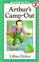 Arthur's Camp-Out | Lillian Hoban |