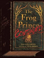 The Frog Prince, Continued | Jon Scieszka |