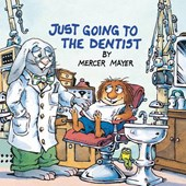 Just Going to the Dentist | Mercer Mayer |
