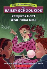 Vampires Don't Wear Polka Dots | Debbie Jones Dadey |