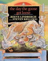 The Day the Goose Got Loose | Reeve Lindbergh |