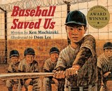 Baseball Saved Us | Ken Mochizuki |