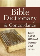Bible Dictionary & Concordance |  |