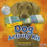 The Dog Activity Kit | Kyra Sundance |