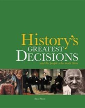 History's Greatest Decisions | Bill Price |
