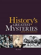History's Greatest Mysteries | Bill Price |