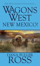 New Mexico! | Dana Fuller Ross |