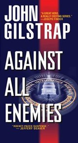 Against All Enemies | John Gilstrap |