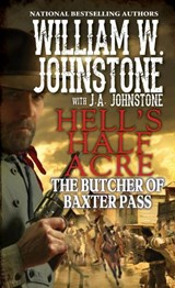 Butcher of Baxter Pass | J.A. Johnstone ; William W. Johnstone |