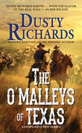 The O'Malleys of Texas | Dusty Richards |