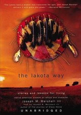 The Lakota Way | Marshall, Joseph M., Iii |