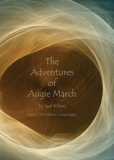 The Adventures of Augie March | Saul Bellow |
